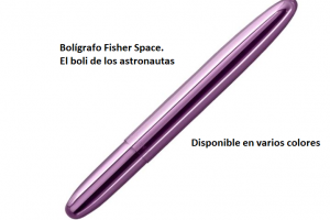 Fisher Space. Un bolígrafo especial… y espacial
